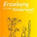 Erziehung ist (k)ein Kinderspiel 2